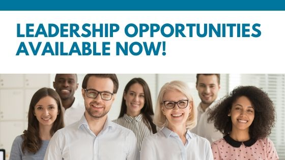Leadership Opportunities Available Now!