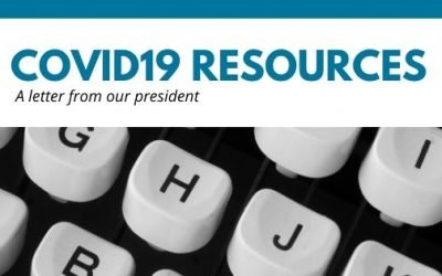 COVID19 Resources: A Letter from Our President