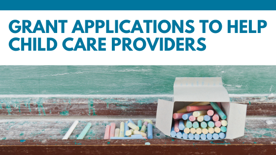 New! Grant Applications to Help Child Care Providers