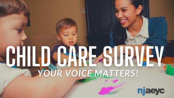 NJAEYC Child Care Survey