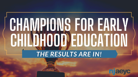 The Results Are In! Congratulations 2021 Champions for Early Education Awards Winners